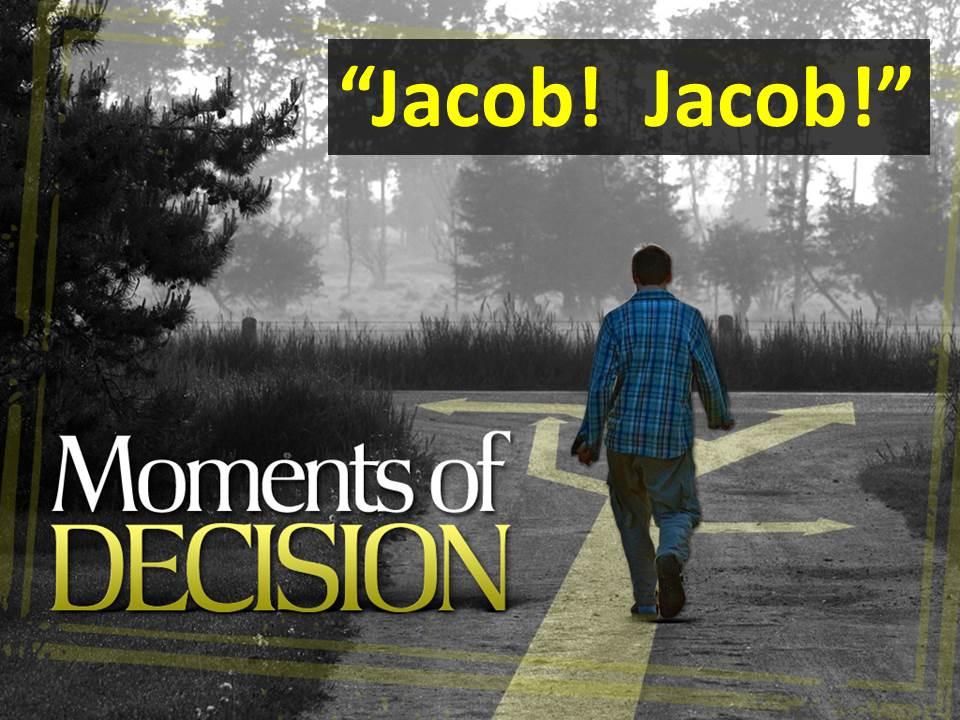 Jacob! Jacob!