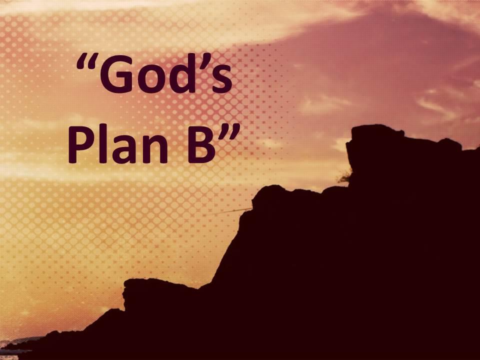 God's Plan B