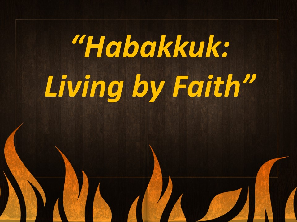 HabakkukLiving by Faith