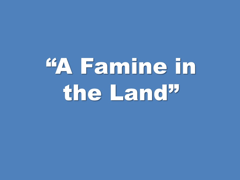 A Famine in the Land - AM