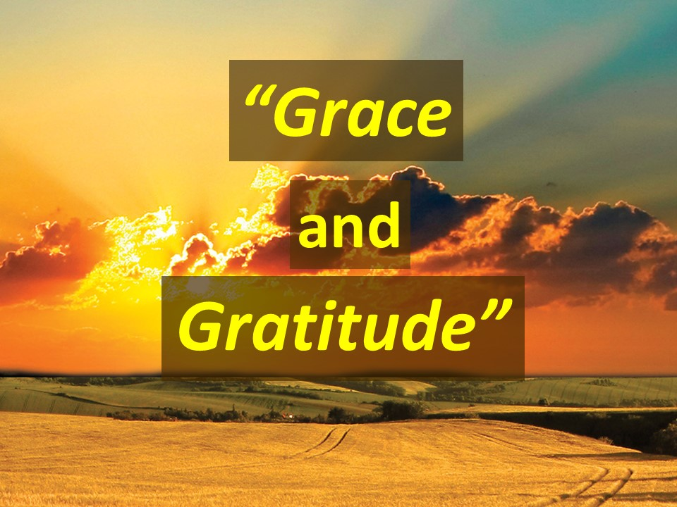 Grace and Gratitude  AM