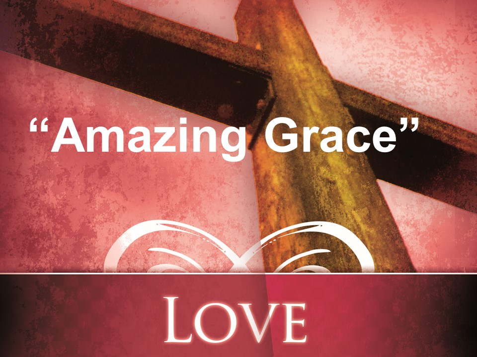 Amazing Grace   AM