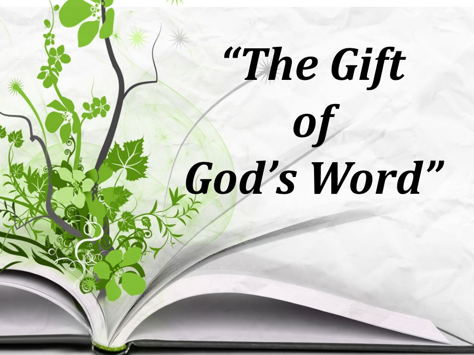 The Gift of Gods Word