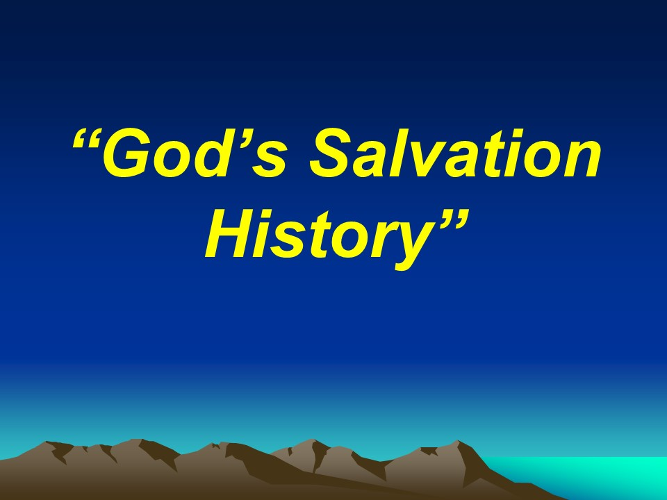 Gods Salvation History