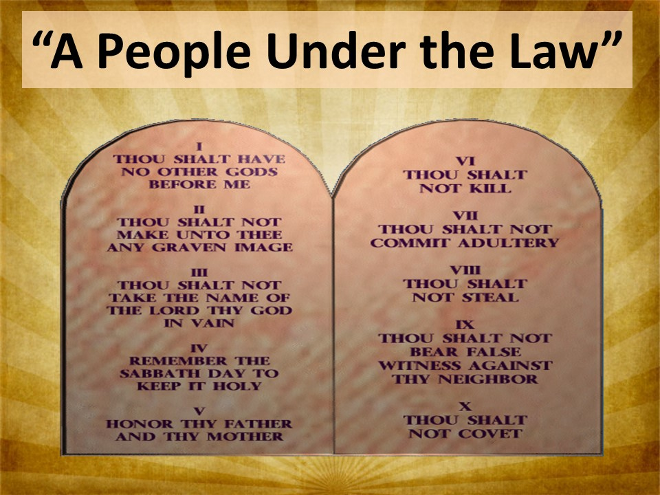 A People Under the Law