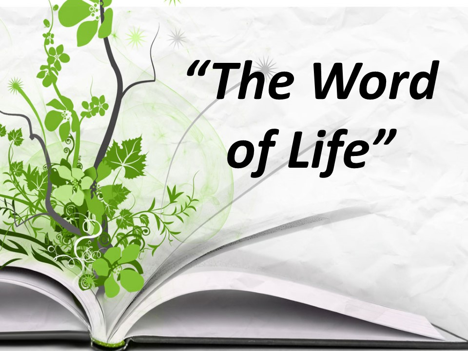 The Word of Life
