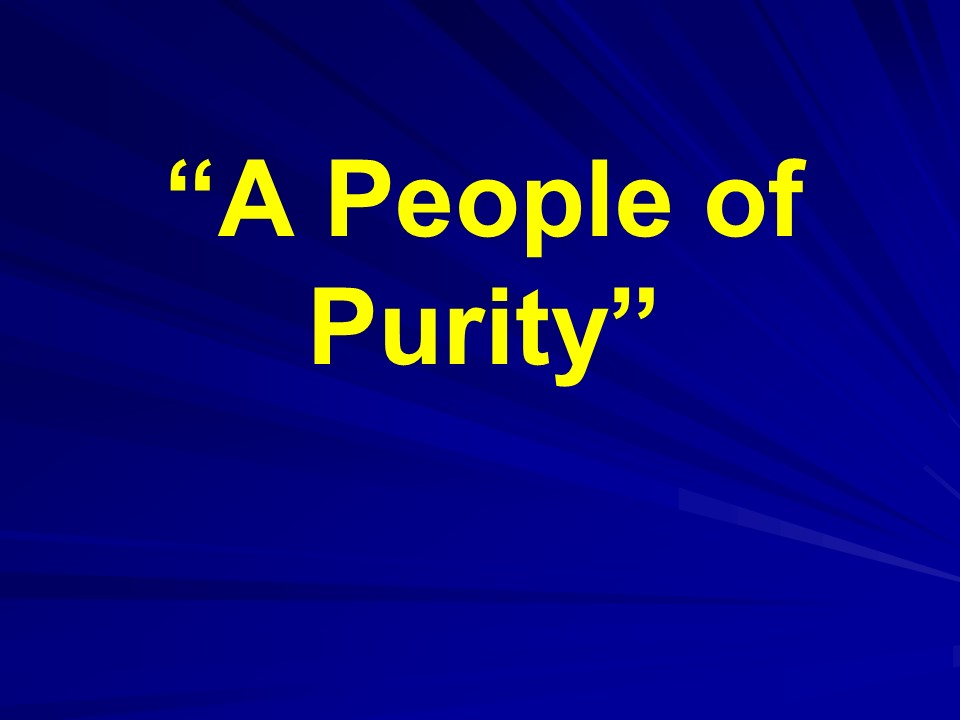 A People of Purity