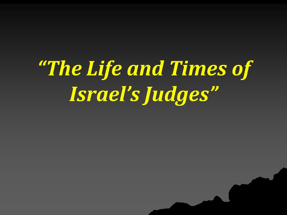 The Life and Times of Israel