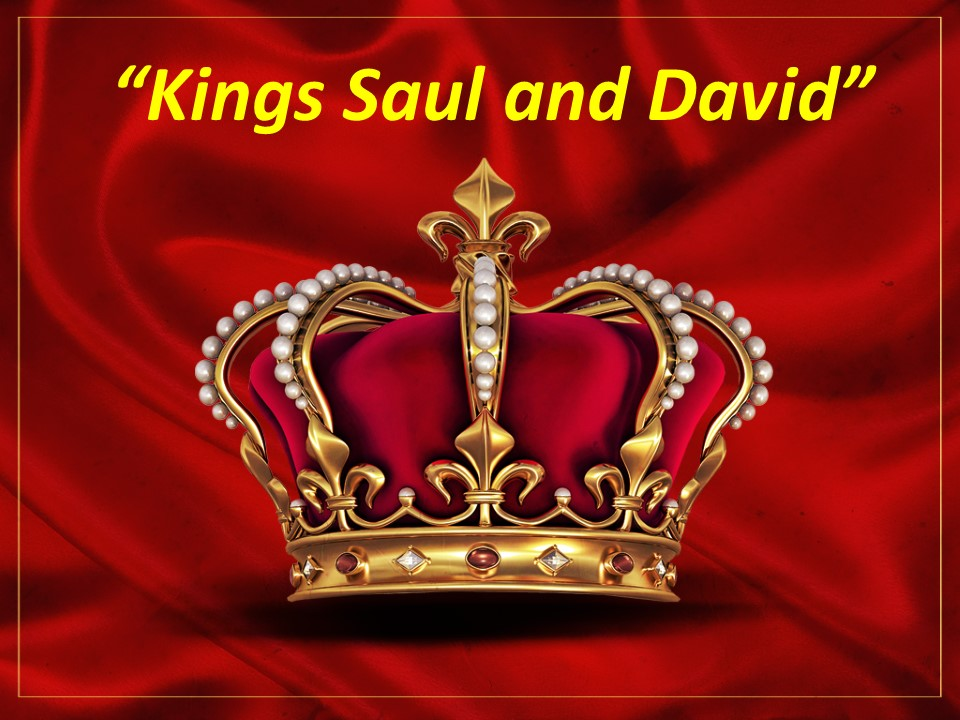 Kings Saul and David