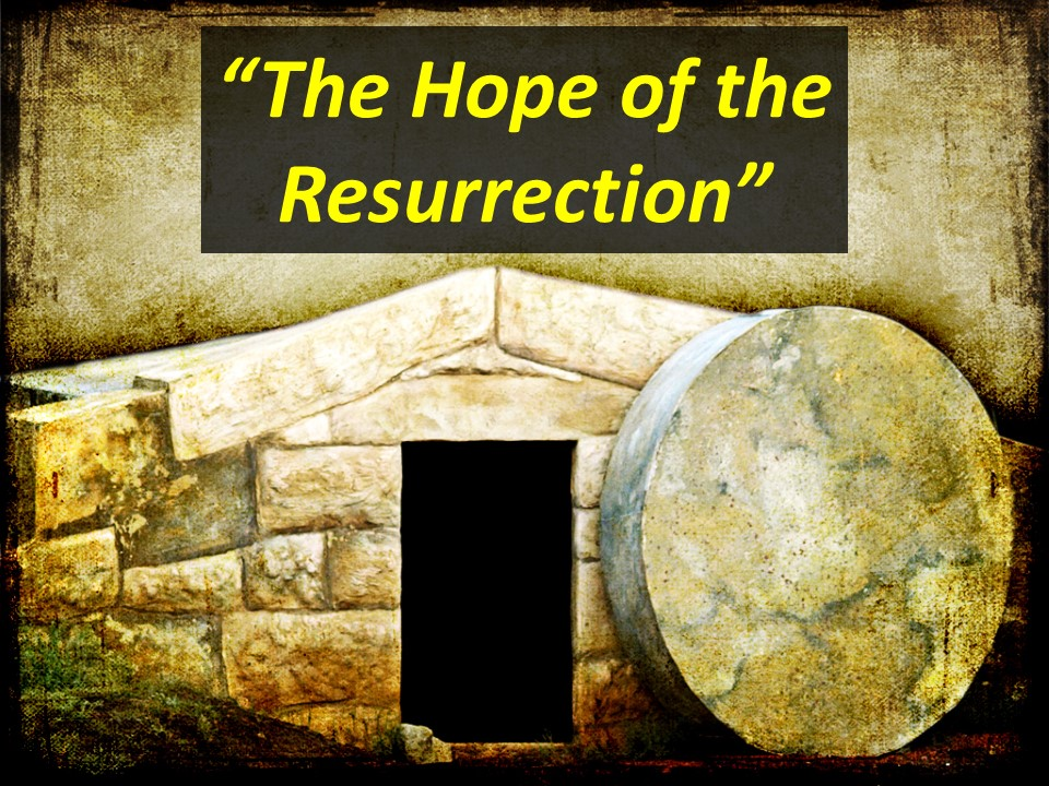 The Hope of the Resurrection