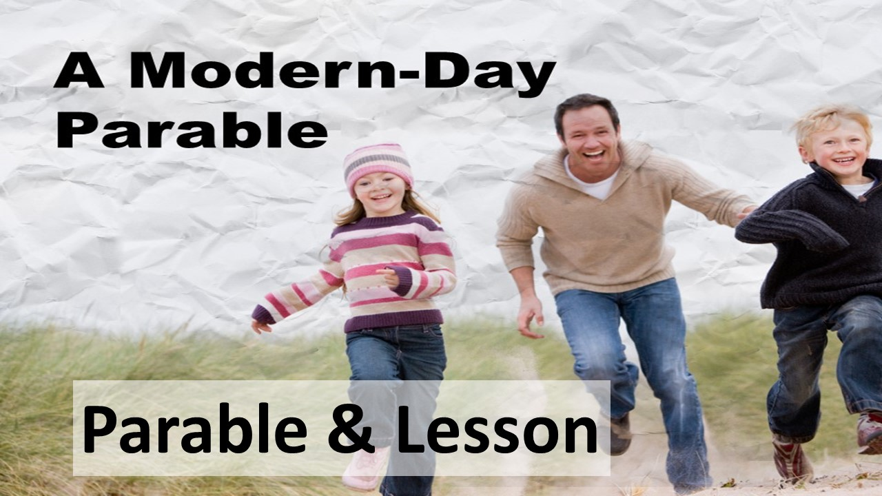 Parables for Today Parable  Lesson