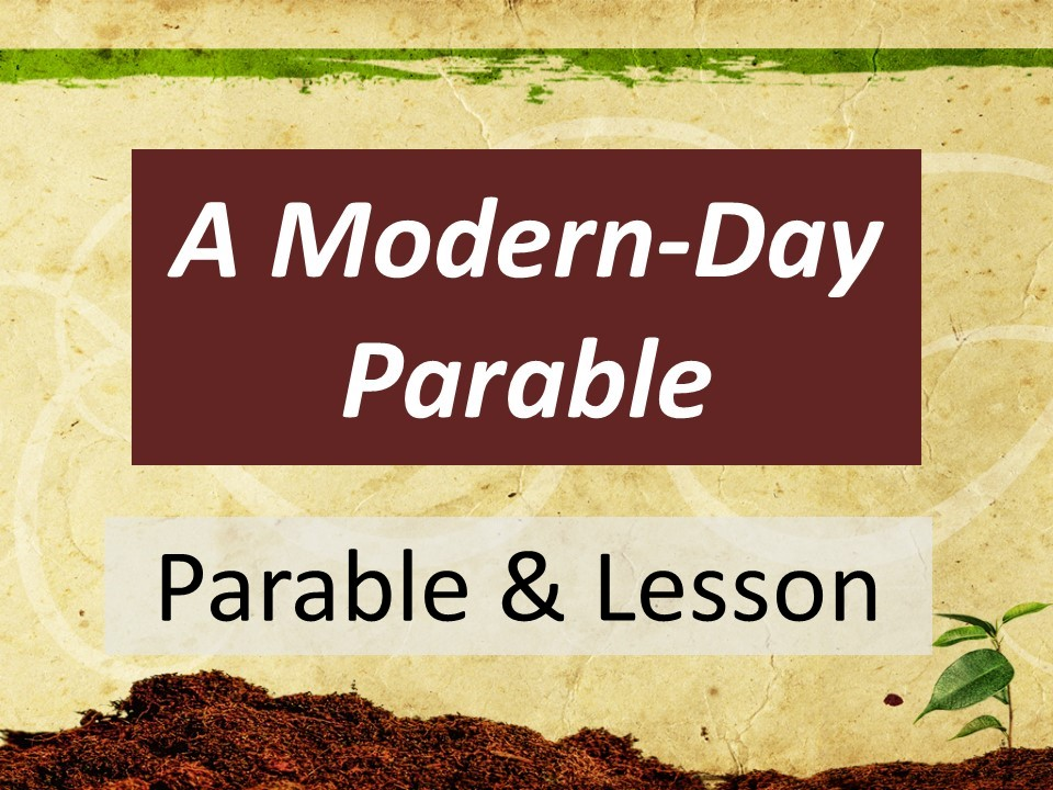 No Excuses - Parable & Lesson