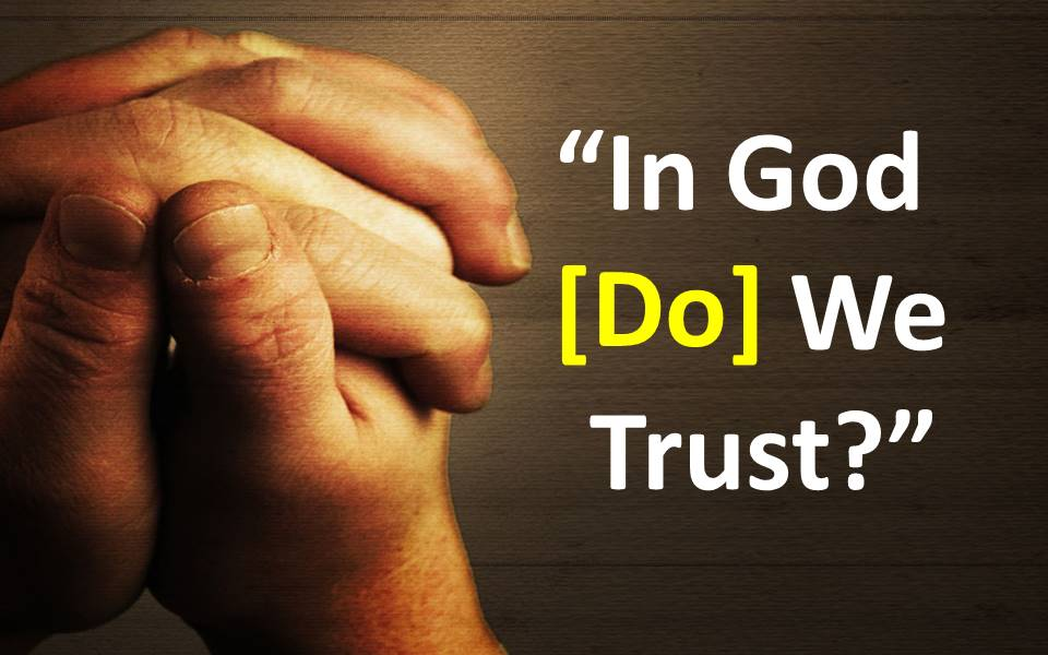 In God (Do) We Trust