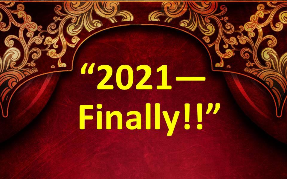 2021--Finally