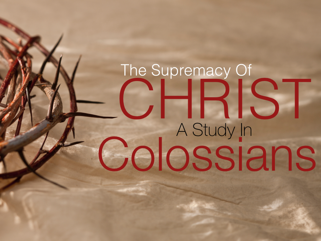 The Supremacy of ChristCol 11520