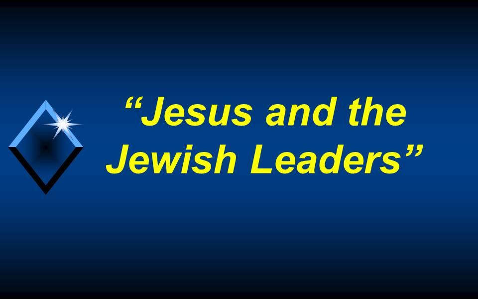 Jesus and the Jewish leaders