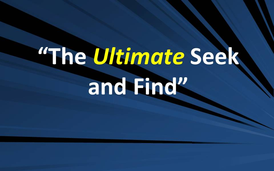 The Ultimate Seek and Find