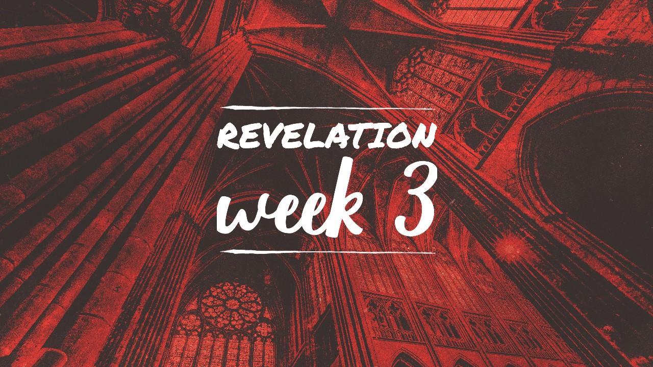 Revelation Week 3