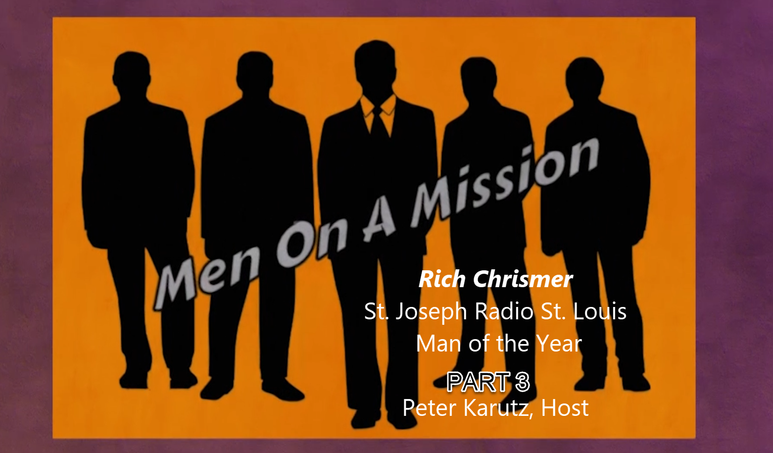 Men On A Mission Part 3    Chrismer