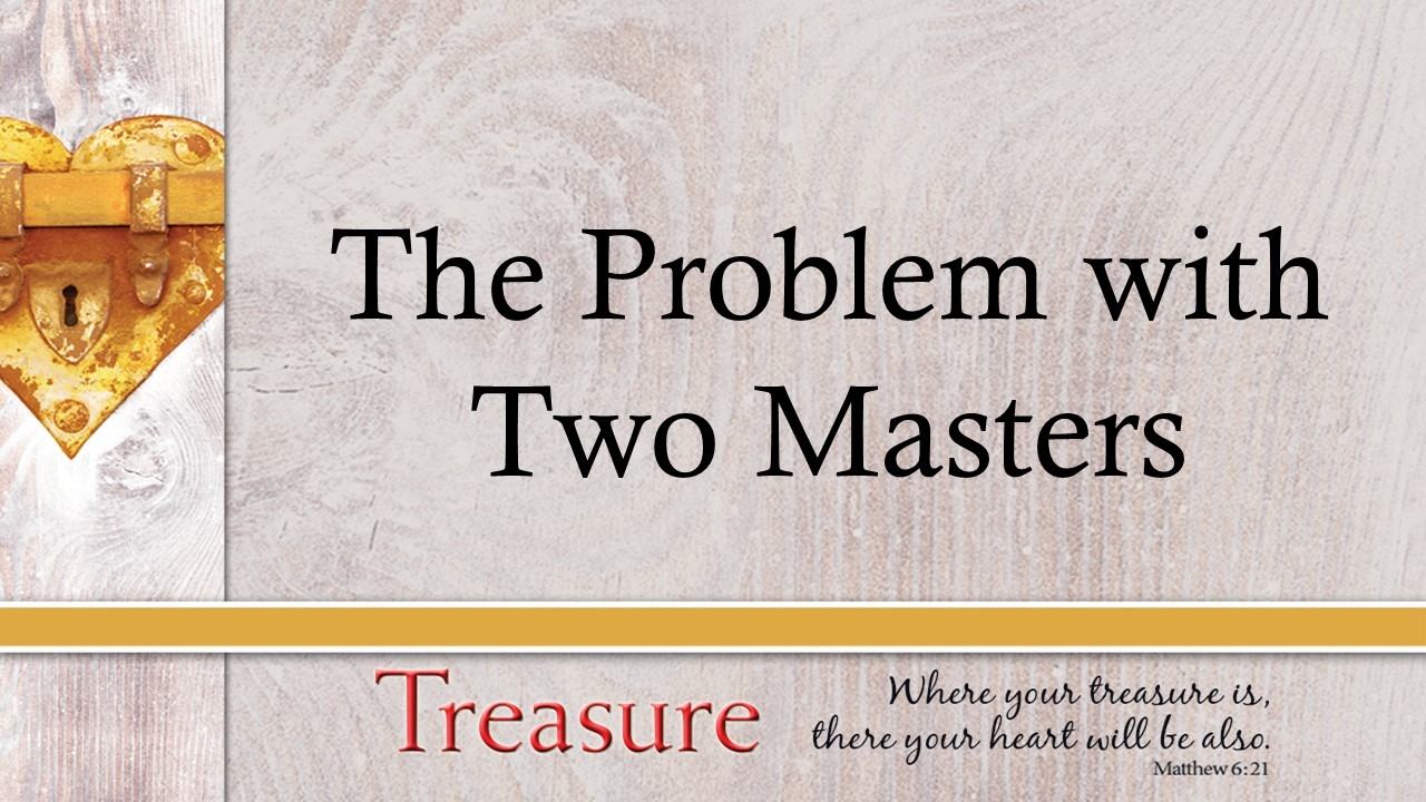 The Problem with Two Masters