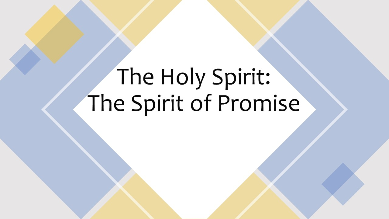The Spirit of Promise