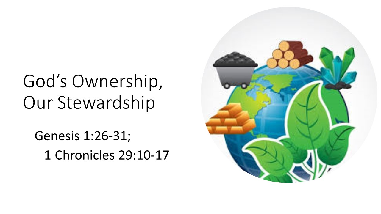 Gods Ownership Our Stewardship