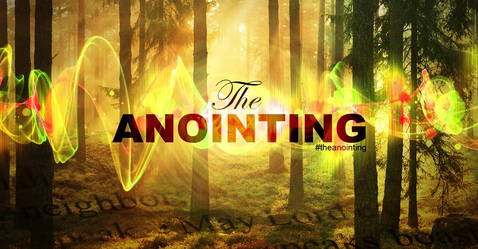 Overshadowing Anointing