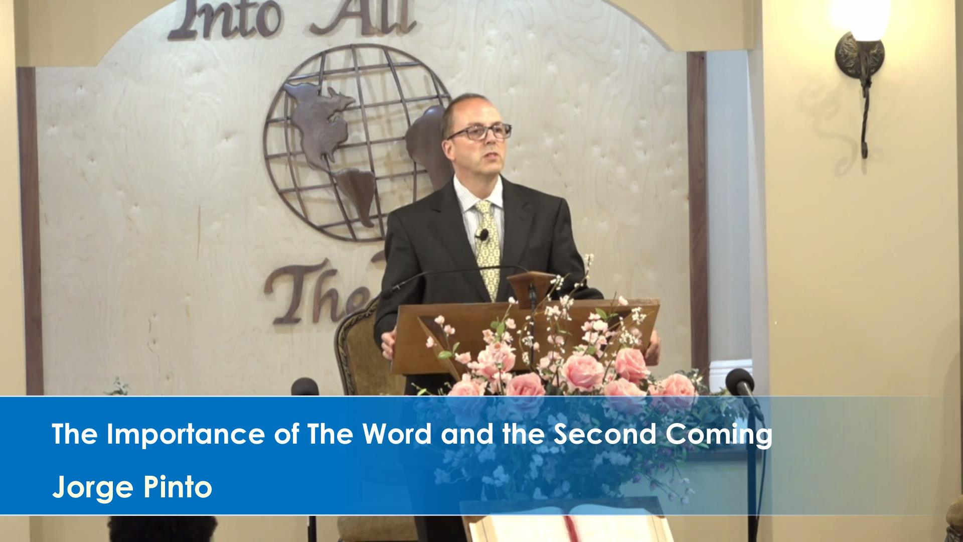 The Importance of The Word  the Second Comin
