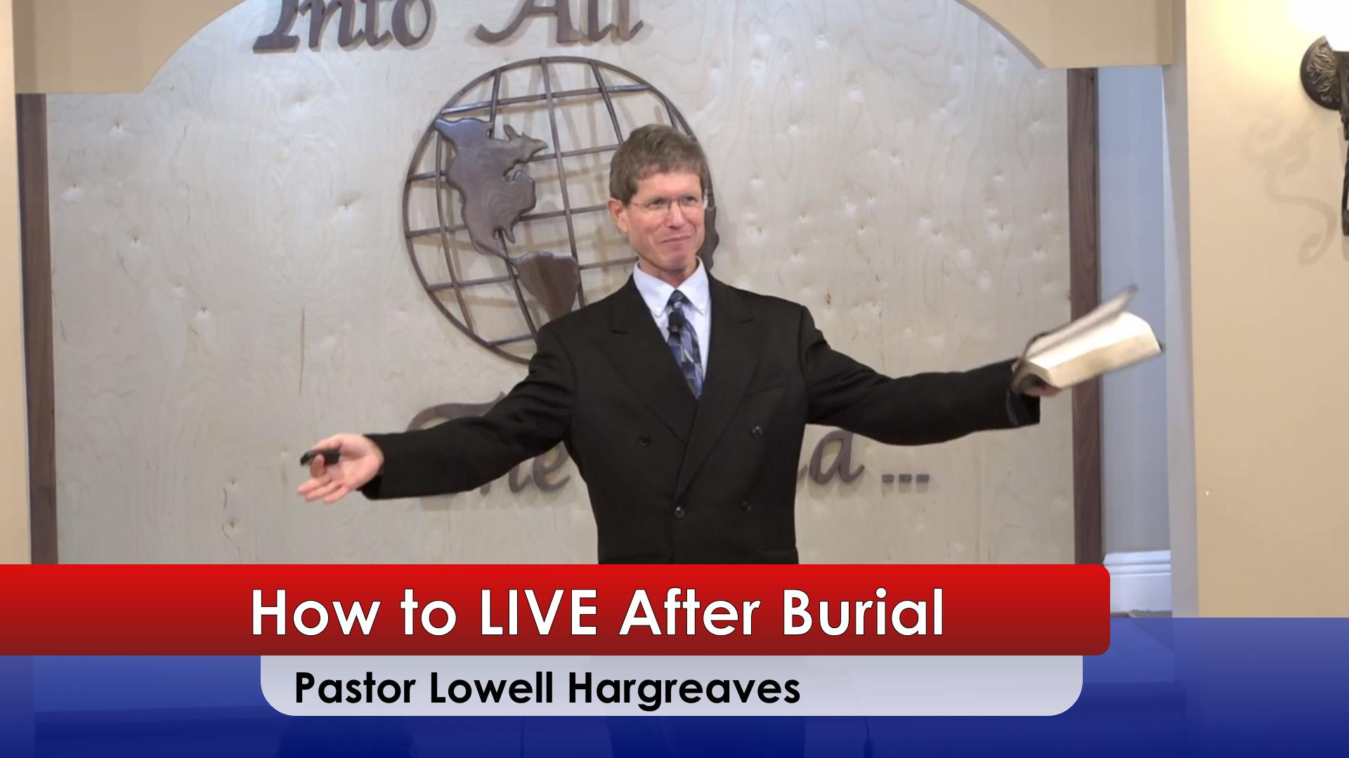 How to LIVE After Burial  August 22 2020