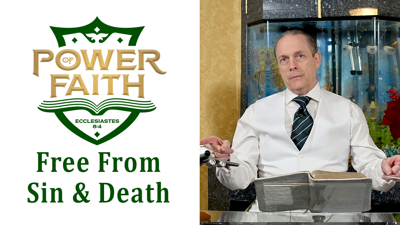 Ep 24 Free From Sin and Death
