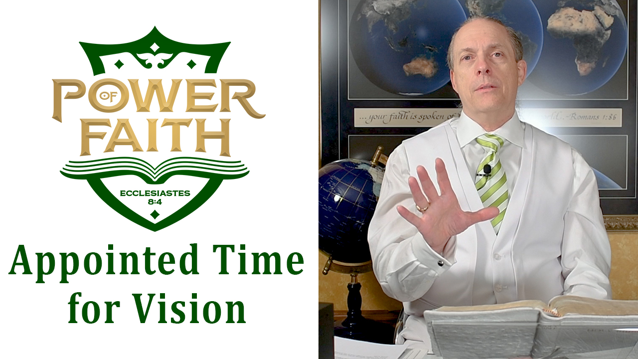 Ep 29  Appointed Time for Vision
