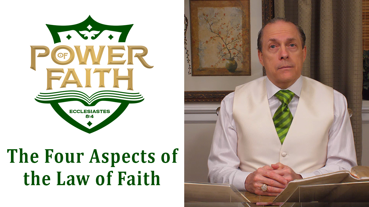 Ep 50  The Aspects of the Law of Faith