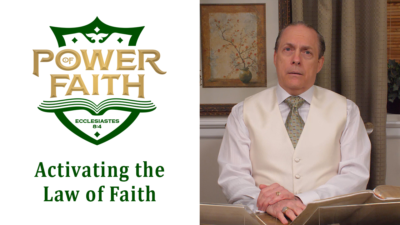 Ep 51  Activating the Law of Faith
