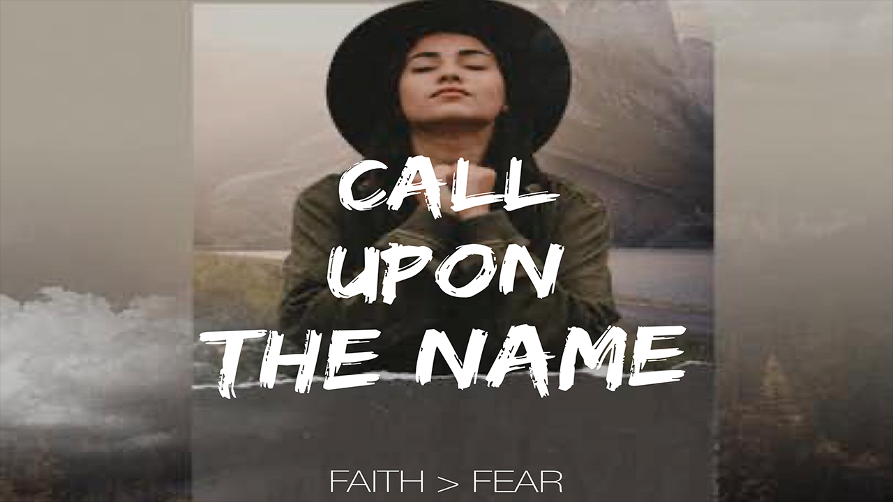 Call Upon the Name