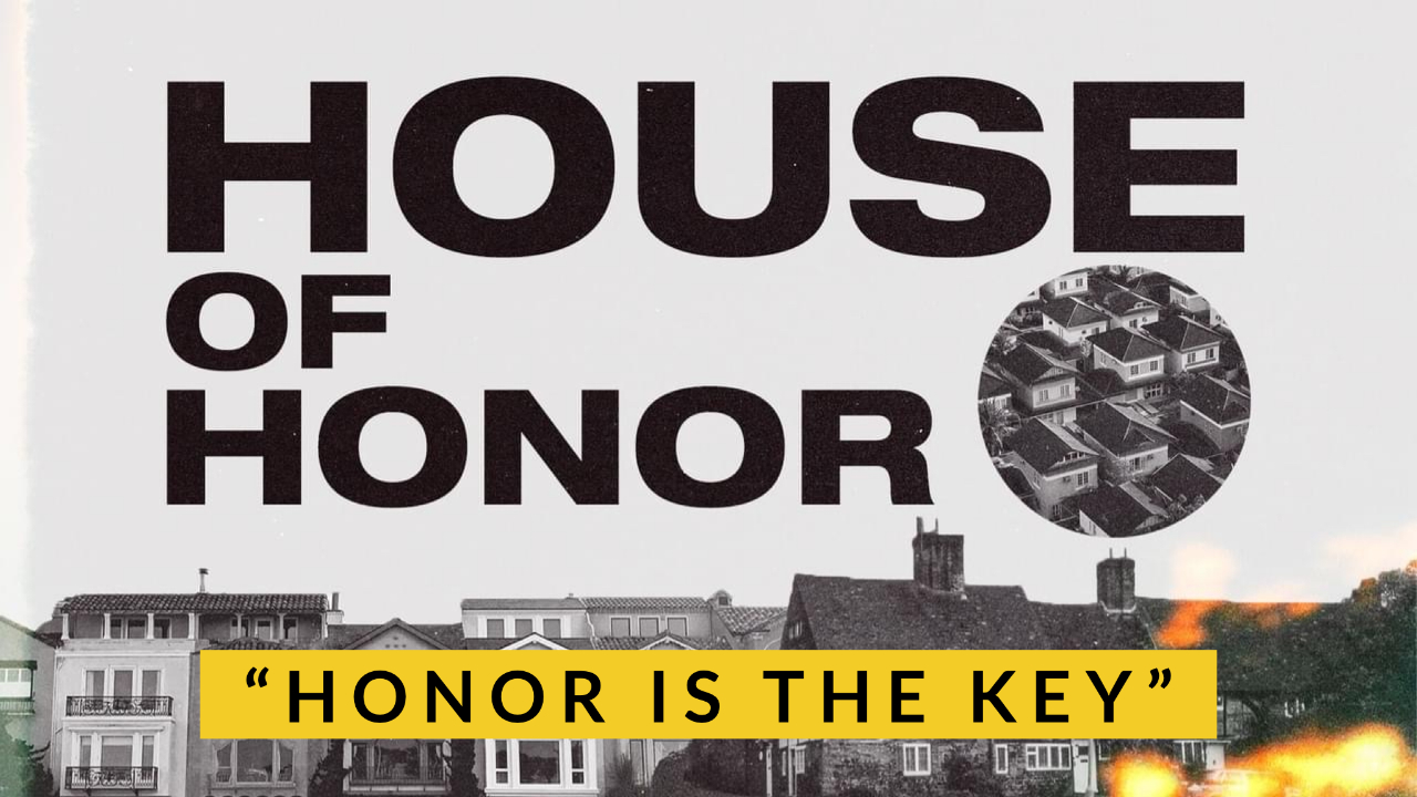 Honor is the Key