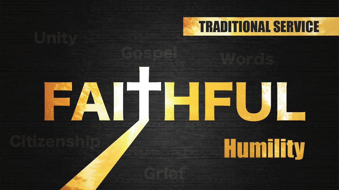 Faithful: Humility