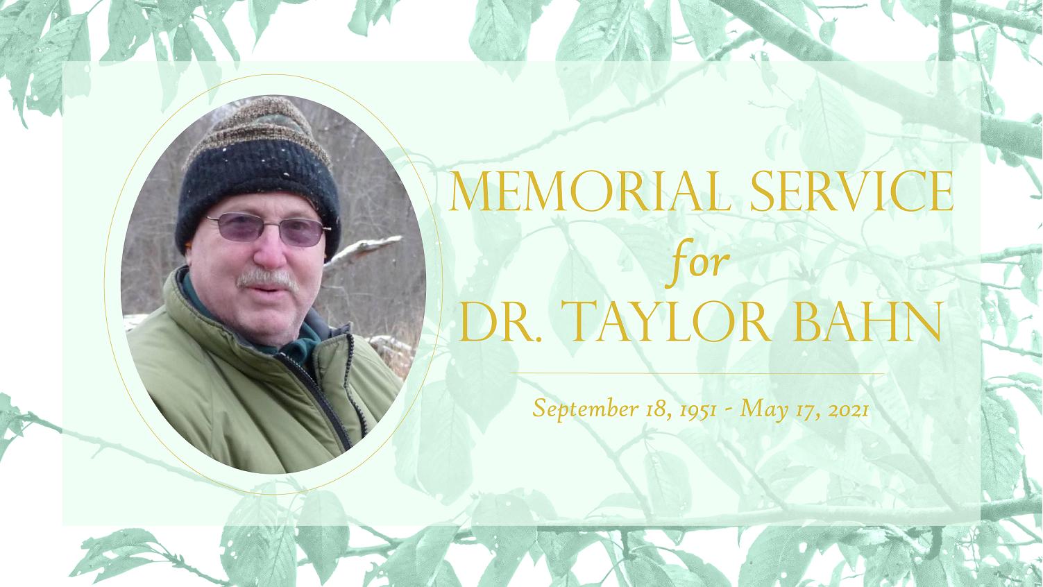 Dr.Taylor Bahn Memorial Service