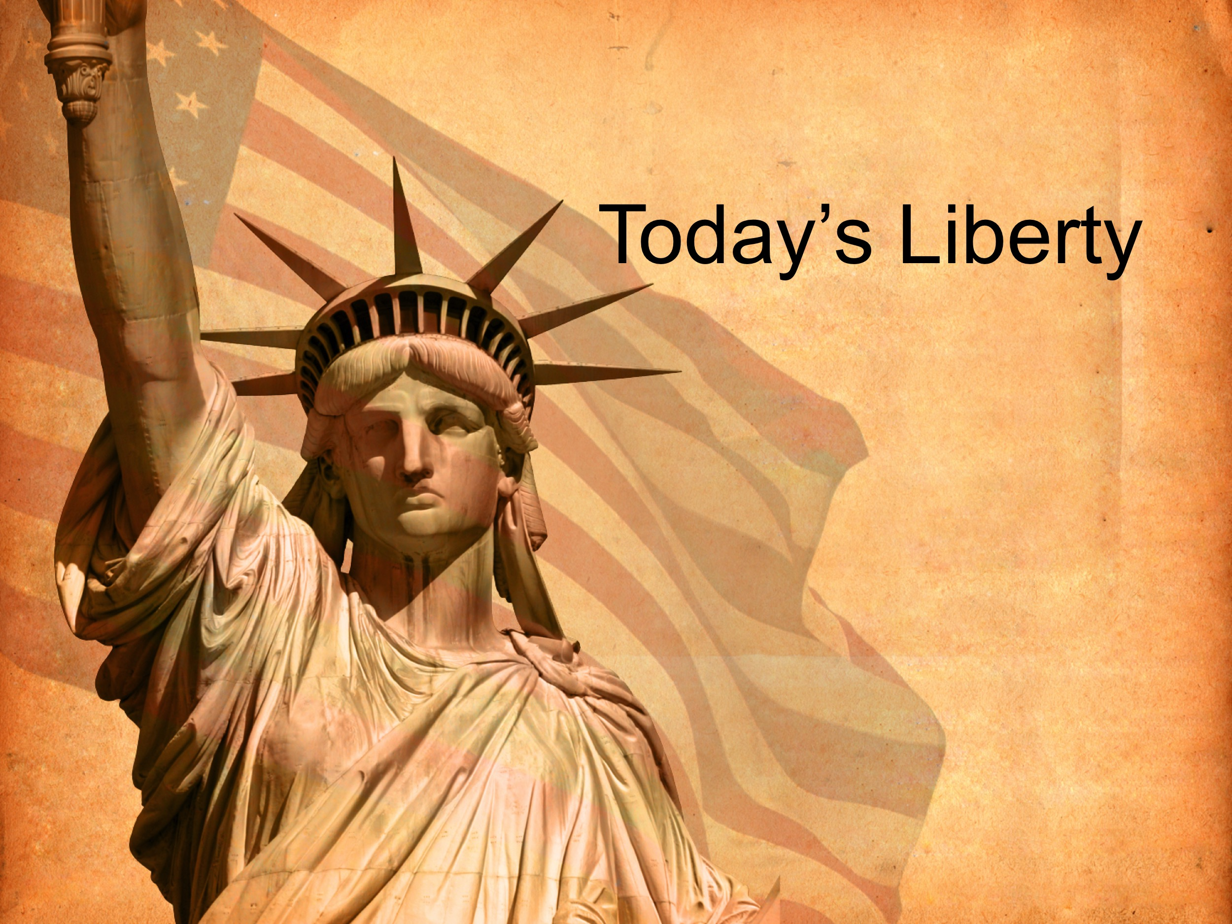 Today's Liberty