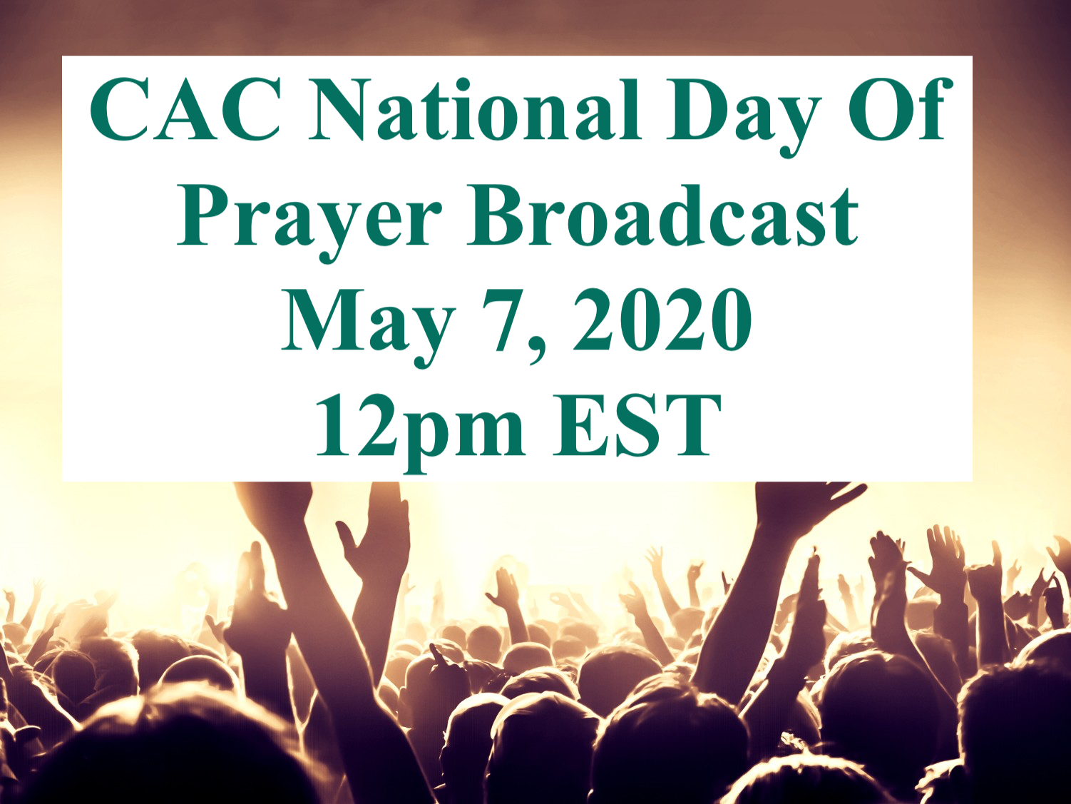 CAC National Day Of Prayer Broadcast