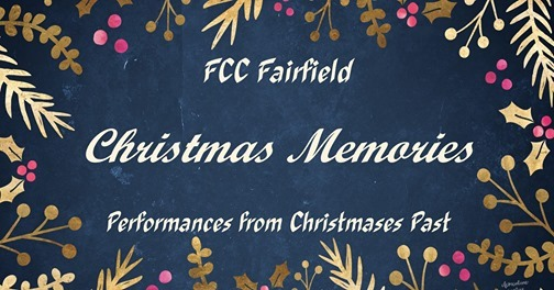 FCC Fairfields Christmas Memories