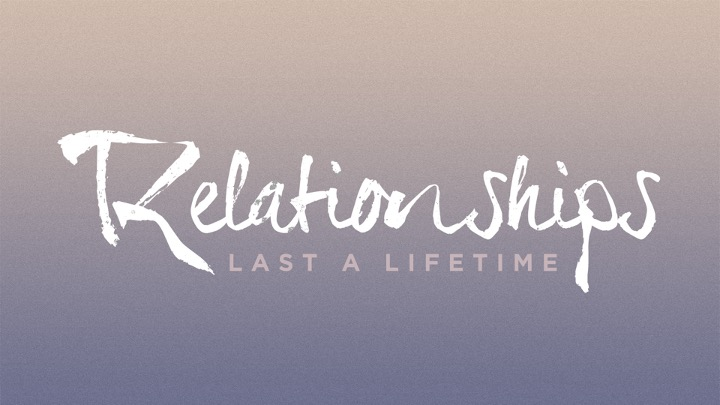 Relationships that Last Foundations
