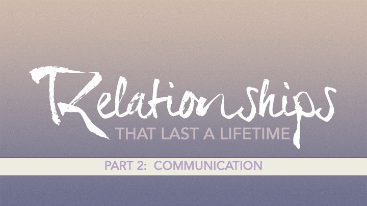 Relationships that Last Communication