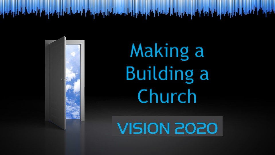 Making a Building a Church