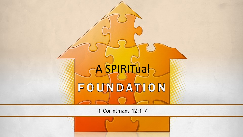 Working Together on a Spiritual Foundation