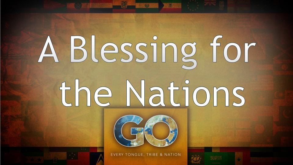 A Blessing for the Nations