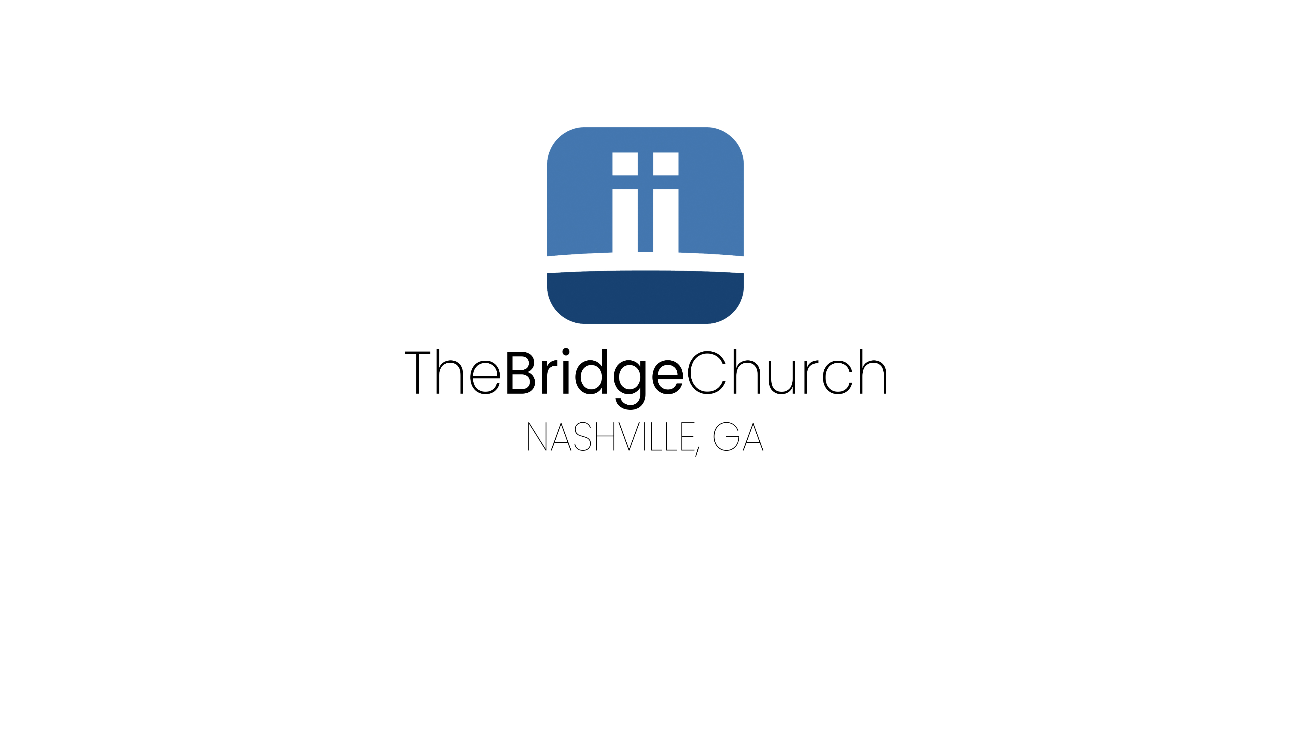 The Bridge Church Nashville GA  - Re Broadcast of our Sunday Service